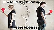 Dua To Break Unlawful Relationship - Taweez and Wazifa To Break Relationship