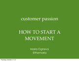 Maria Ogneva - Customer Passion: How to Create Movements