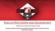 Ruby on Rails for Mobile Apps Development Company in India