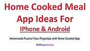 Home Cooked Meals Mobile App for IPhone and Android