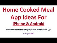 Home Cooked Meals App: Food Network Solution by RORExpertsIndia