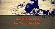 04 Most Awesome and Helpful Tips for Tough Mudder 2017