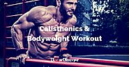 Calisthenics and Bodyweight Workouts