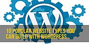 10 Popular Website Types You Can Build With WordPress
