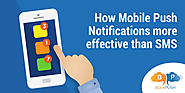 How Mobile Push Notifications more effective than SMS Marketing?