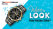 Where to look for Rolex Watches online?