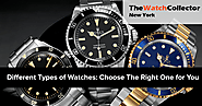 Different Types of Watches: Choose The Right One for You