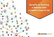 Benefits in Starting a Website with LinkedIn Clone Script