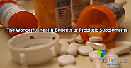 The Wonderful Health Benefits of Probiotic Supplements