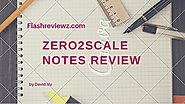 Zero2Scale Notes Review: Unleash The Power of Video Funnels & eCommerce - FlashreviewZ.com