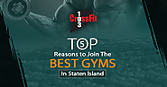 Top 5 reasons to join the best gyms in Staten Island