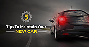 5 Tips To Maintain Your New Car - Autodock