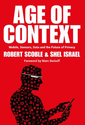 Age of Context: Mobile, Sensors, Data and the Future of Privacy