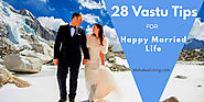28 Must-Follow Vastu Tips for Marriage & A Happy Married Life