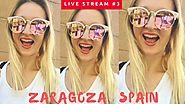 LIVE #3 FROM ZARAGOZA | 3 Unmissable Things To See! - YouTube