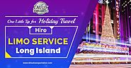 One Little Tip for Holiday Travel – Hire Limo Service Long Island