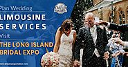 Plan Wedding Limousine Services, Visit the Long Island Bridal Expo