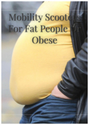 Mobility Scooters For Fat People Or Obese | Hom...