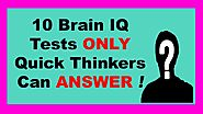 10 Brain IQ Tests Only Quick Thinkers Can Answer.