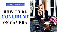 3 WEIRD TIPS To Get More Confident On Camera (and in life) | Interview