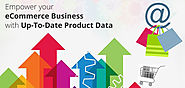 Empower your eCommerce Business with Up-To-Date Product Data