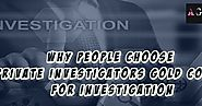 Why People choose Private Investigators Gold Coast for investigation