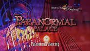 Kevin Larson Presents - Paranormal Palace