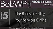 The Basics of Selling Your Services Online with WordPress