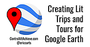 Create your own Lit Trips (and more) for Google Earth