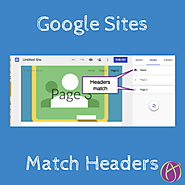 New Google Sites: Match Page Headers - Teacher Tech