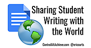 Why and How to Share Student Writing with the World