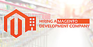 Magento: How to Hire Magento Web Developer Services Company in the USA