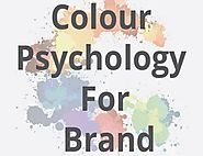 Color Psychology For Branding : A Complete Guide [Infographic]