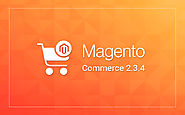 Magento 2.3.4 Release – Key Features Integrated And Fixed Issues for Users