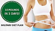How To Lose Weight 10 Pounds in 3 Days Military Diet
