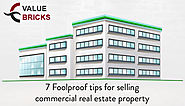 7 Fool Proof Tips For Selling Commercial Real Estate Property