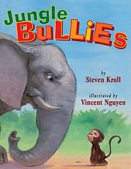 Jungle Bullies by Steven Kroll & Vincent Nguyen