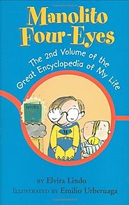Manolito Four-Eyes: The 2nd Volume of the Great Encyclopedia of My Life by Elvira Lindo & Emilio Urberuaga