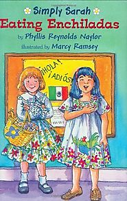 Eating Enchiladas (Simply Sarah series Book 4) by Phyllis Reynolds Naylor & Marcy Dunn Ramsey