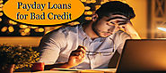 Payday Loans for Bad Credit People - Vital Points to Follow (Posts by Ella Velasco)