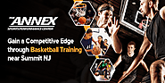 Gain a Competitive Edge through Basketball Training near Summit NJ
