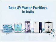 Top UV Water Purifiers to Choose From in India | Water Purifiers Experts