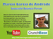 Marcio Garcia de Andrade - Successful Business Person