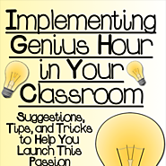Implementing Genius Hour in Your Classroom - Minds in Bloom