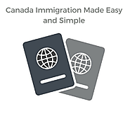 Canada Immigration Made Easy and Simple