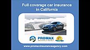 Full coverage car insurance in California.mp4