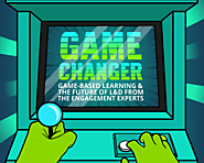 Game Changer: Game Based Learning & the Future of L&D