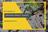 Your Best Solution to Creating that Perfect Leaflet