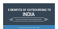 Top 5 Benefits of Outsourcing Services in India