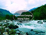 Adventures and Camping in Solang Valley